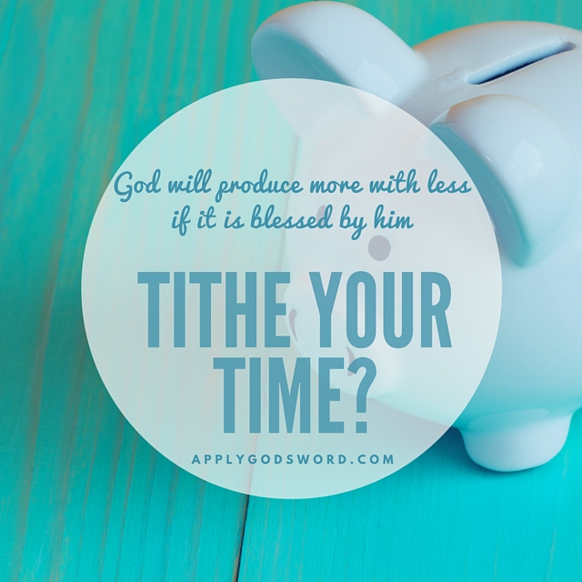Tithe your time