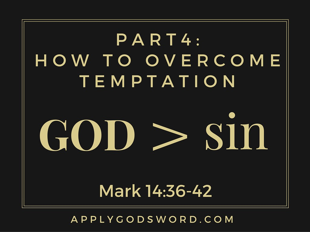 Part 4_ How To Overcome Temptation2
