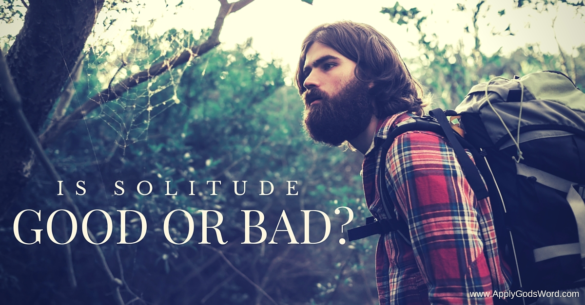 Is Solitude Good or Bad