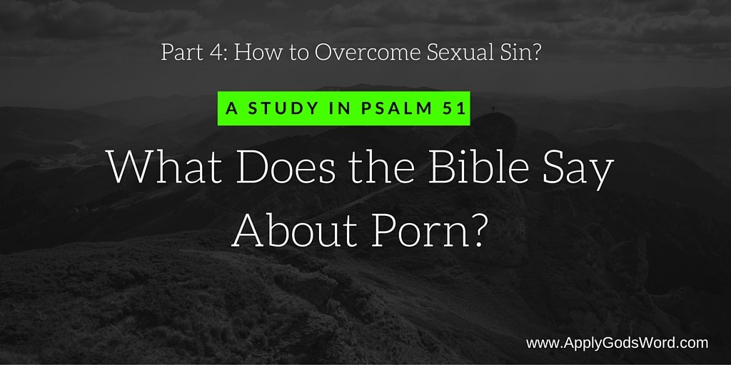 How to Overcome Sexual Sin Porn