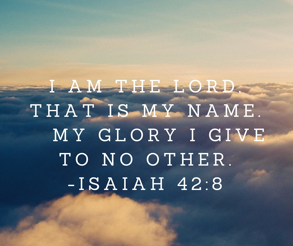 God does everything for his own glory verses
