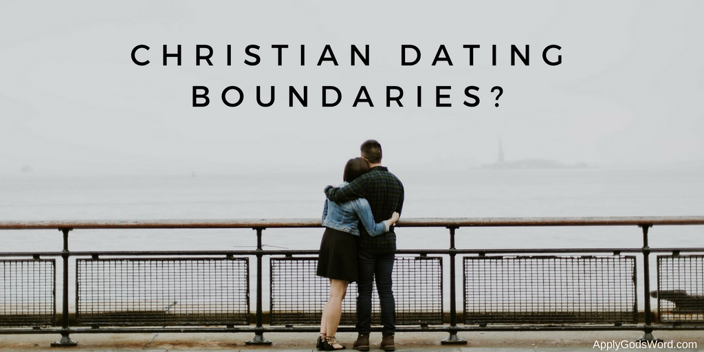 Christian dating boundaries list