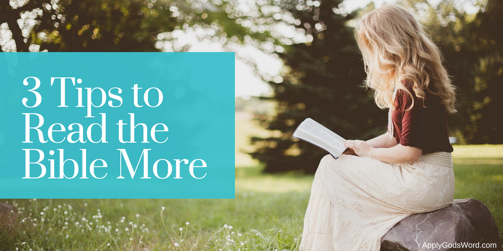 how to read the Bible more often