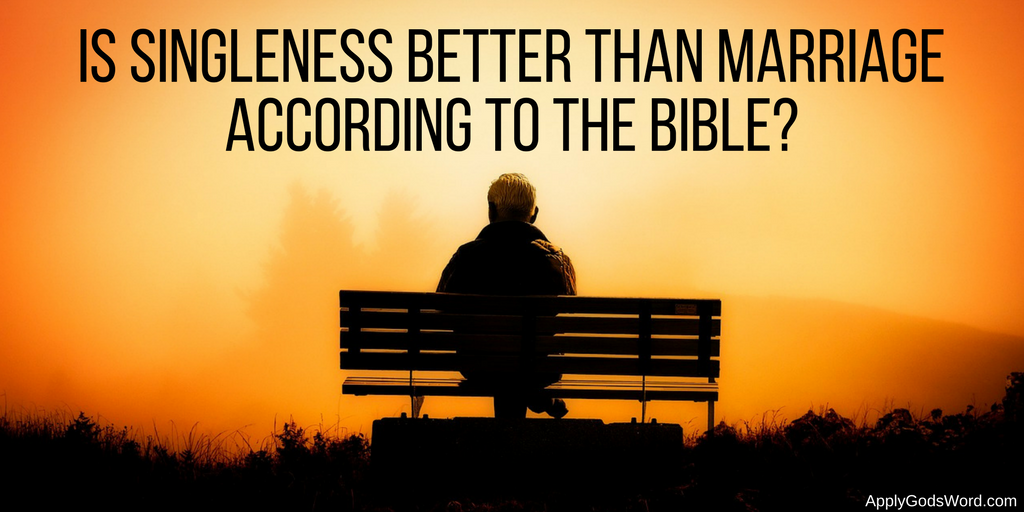 is singleness better than marriage bible