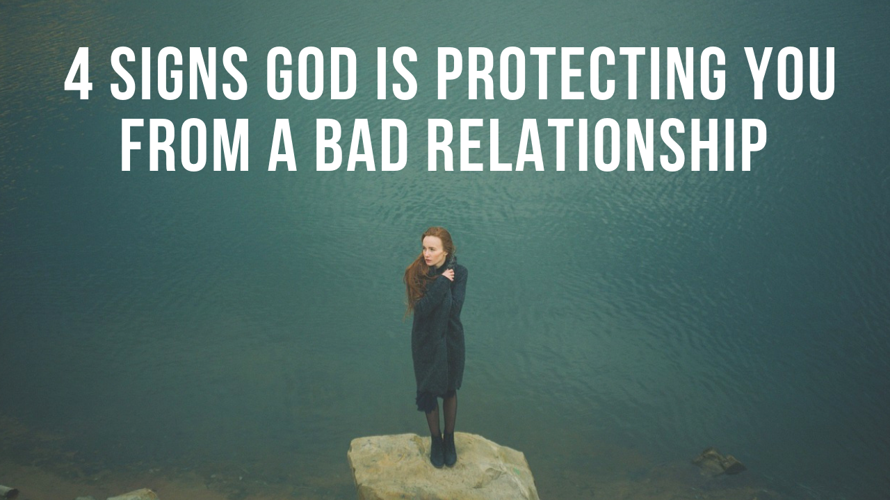 good and bad relationship signs from god