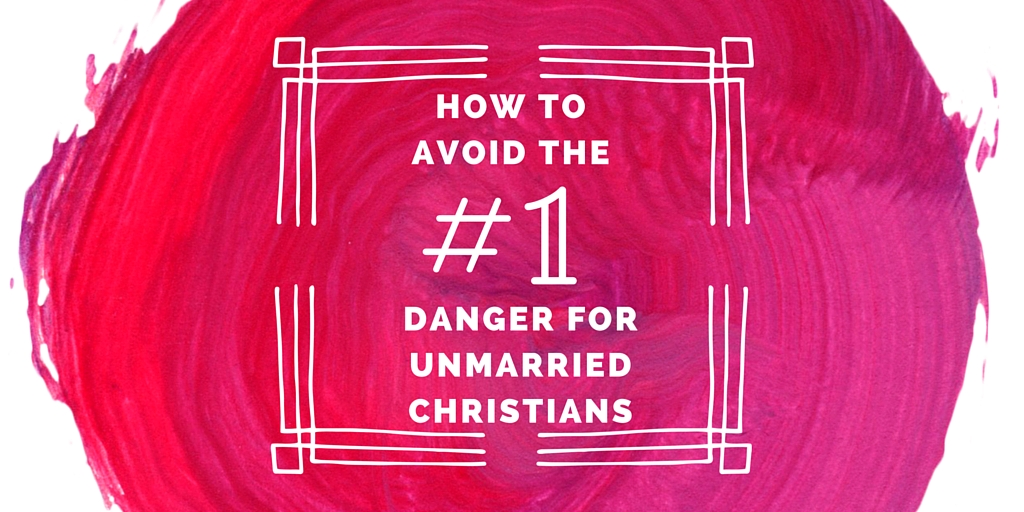 #1 danger for single Christians