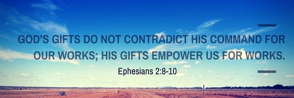 Bible Verses: Ephesians 2:8-10