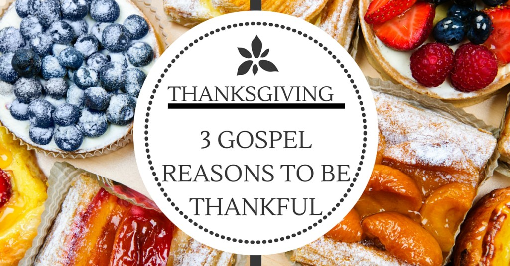 Gospel thankfulness