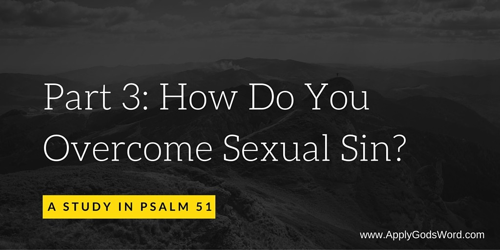 how to overcome sexual sin