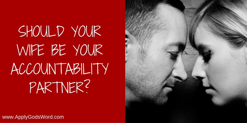 Should your wife be your accountability partner_ pic