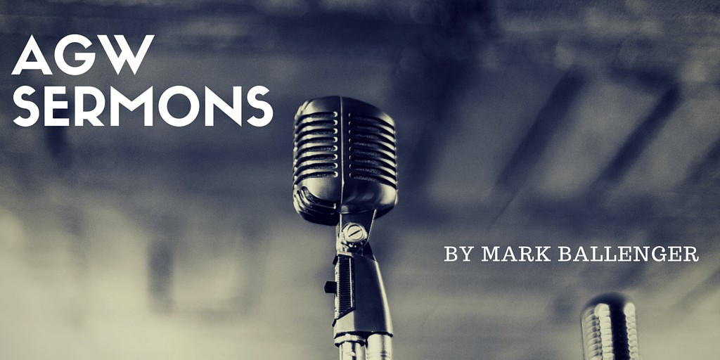 Sermons by Mark Ballenger