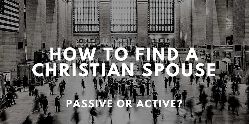 How to find a Christian Spouse
