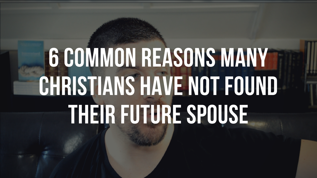 reasons why many christians remain single