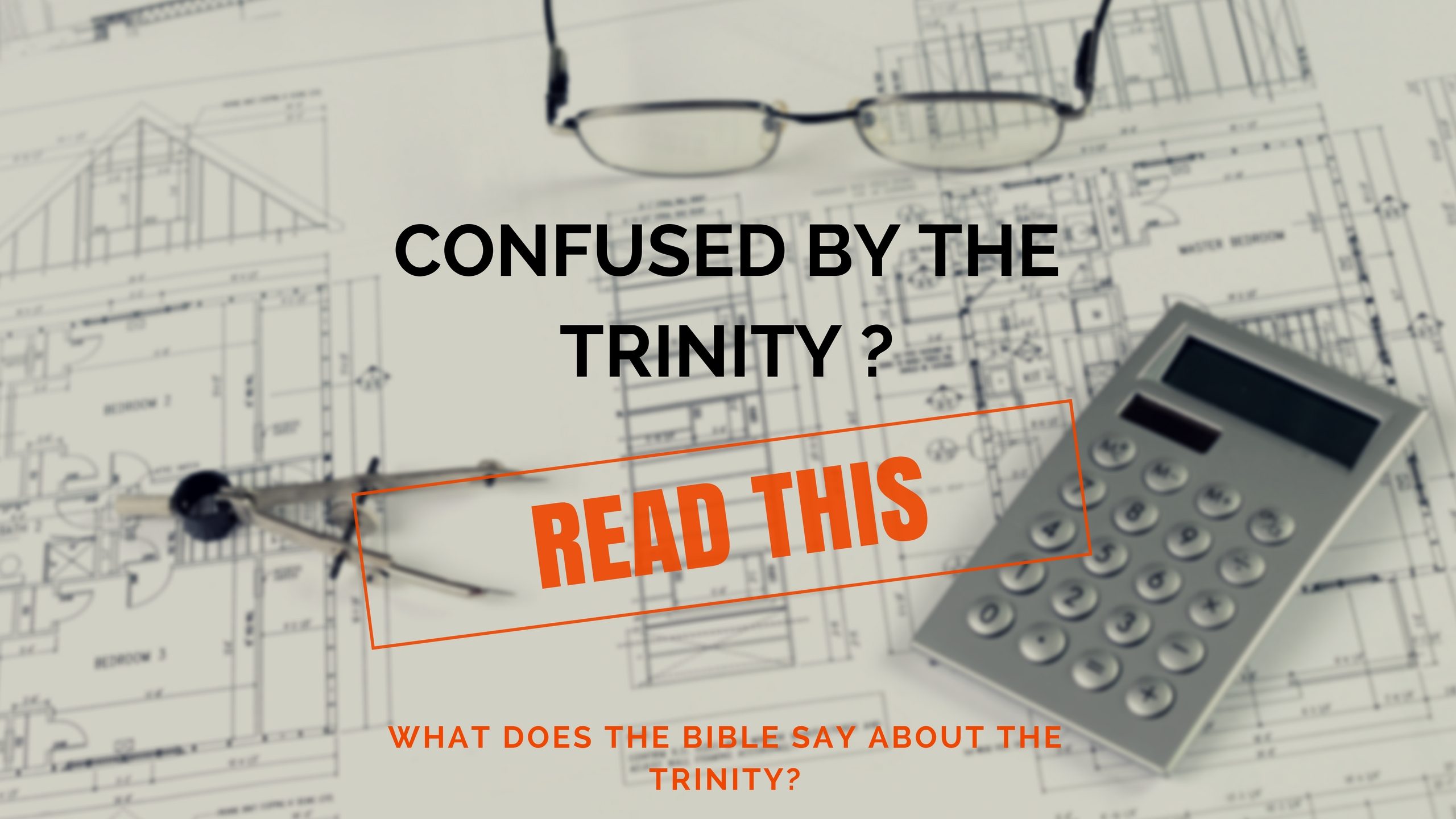 trinity, confusing, Bible