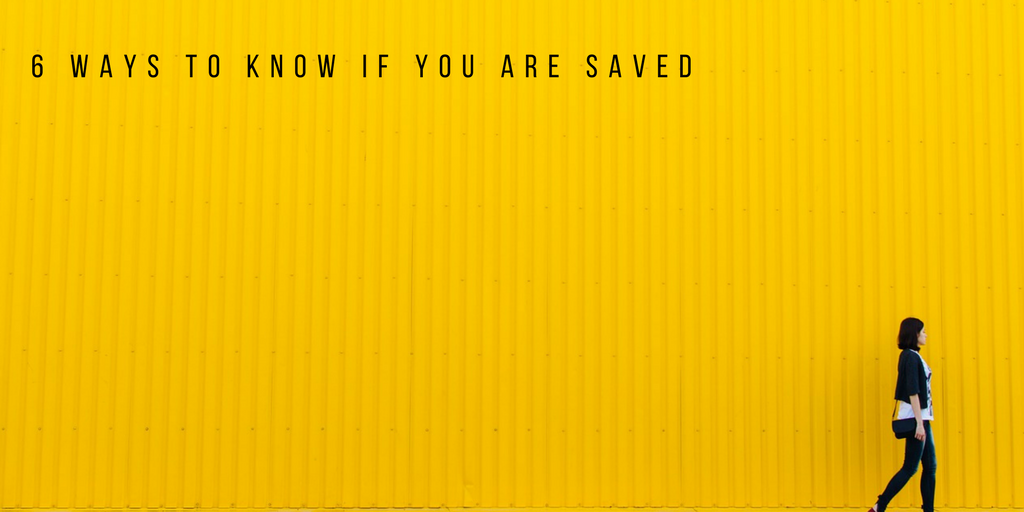 how to know if you are saved