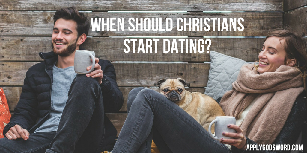 when should Christians start dating