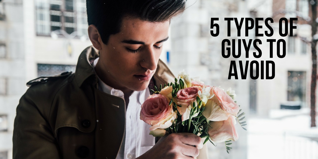 5 types of guys wot avoid