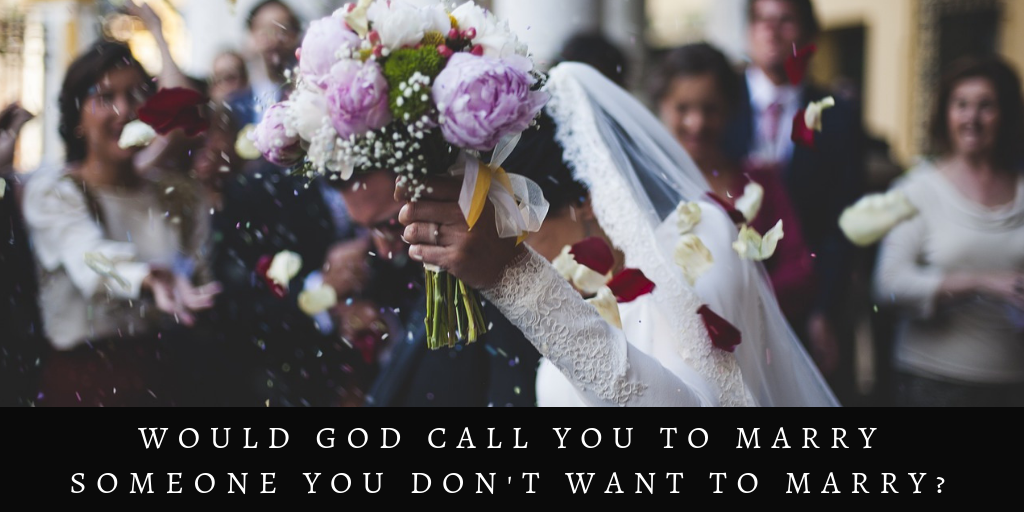 God tell you who to marry