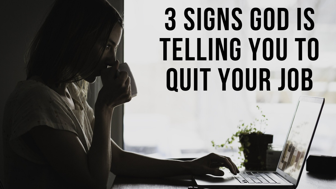 signs God is telling you to quit your job