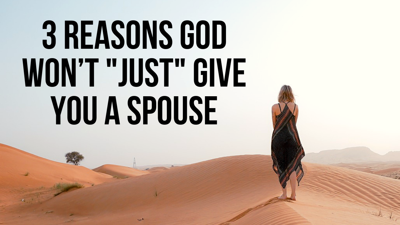 why is God keeping you single