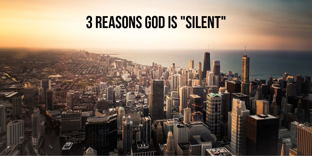 Why is God silent